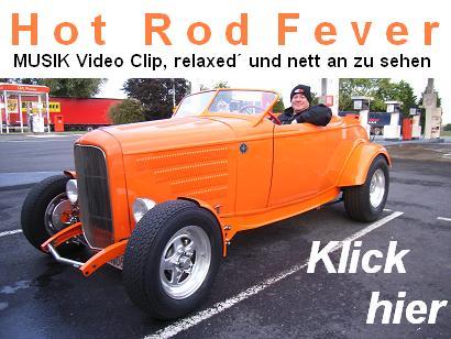 hotrodfever-musikclip.JPG