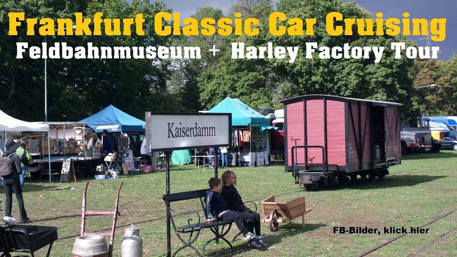 cover Feldbahnmuseum & Harley Factory Frankfurt Sept.2015